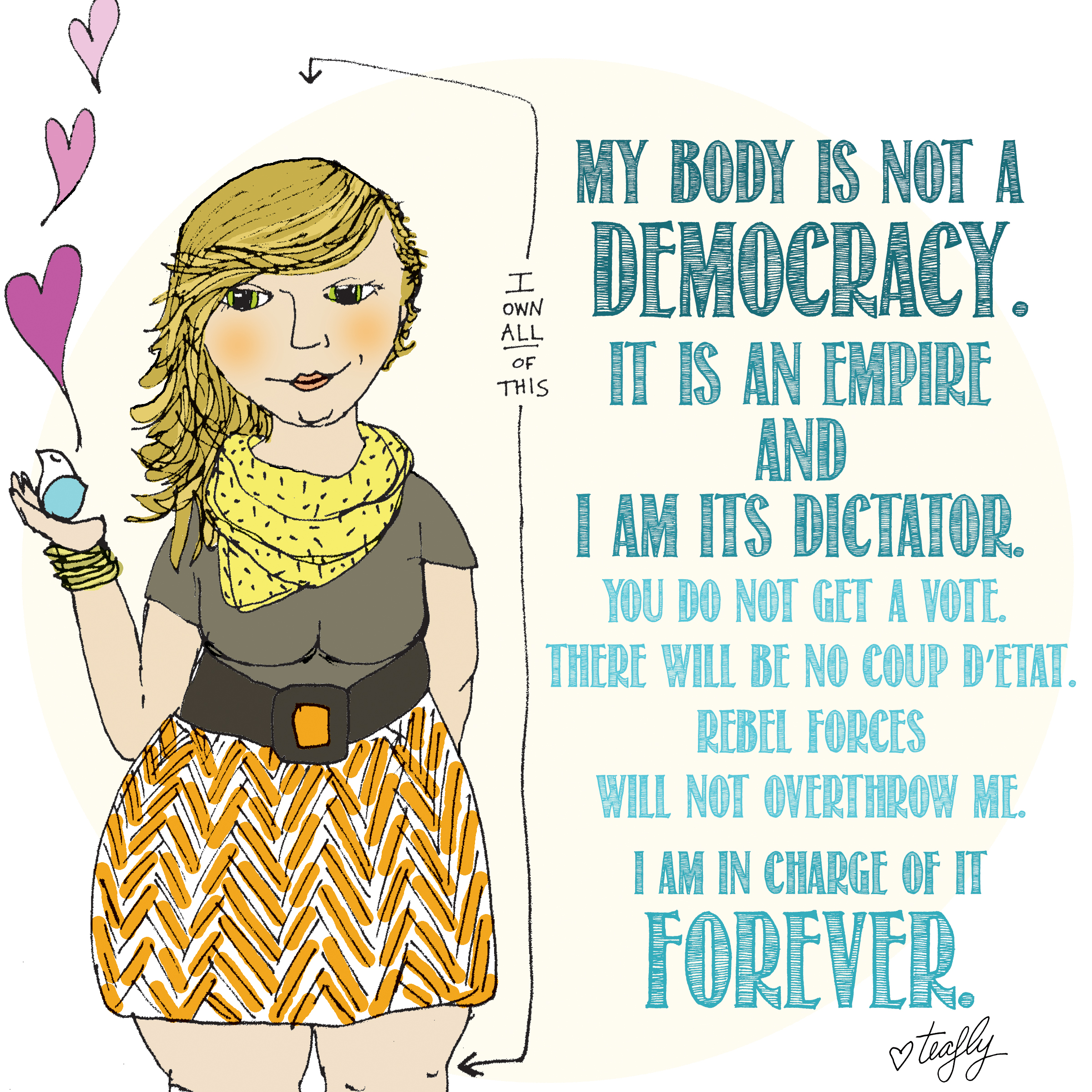 My Body Is Not A Democracy Teafly